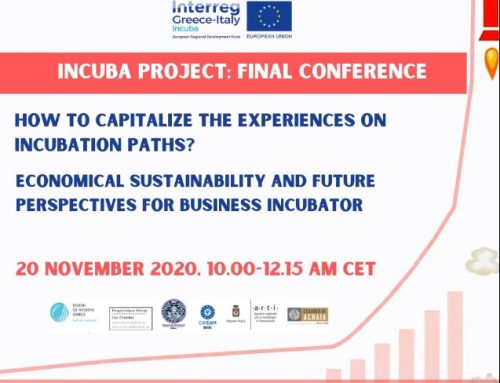 Final conference – INCUBA project. How to capitalize the experiences of incubation paths? Economic sustainability and future prospects for business incubators – 20 November 2020, h. 10.00-12.15 CET